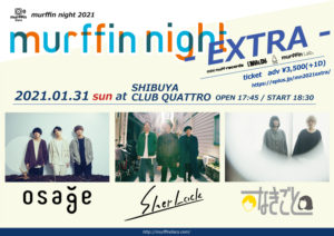 murffin night 2021-EXTRA- @ 渋谷club QUATTRO